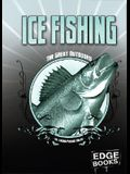 Ice Fishing: Revised Edition (The Great Outdoors)
