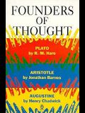 Founders of Thought: Plato, Aristotle, Augustine (Past Masters)
