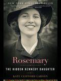 Rosemary: The Hidden Kennedy Daughter
