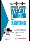 The Ultimate Guide to Weight Training for Skating
