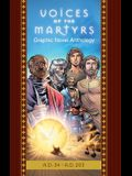 The Voices of the Martyrs, Graphic Novel Anthology: A.D. 34 - A.D. 203