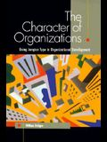 The Character of Organizations: Using Jungian Type in Organizational Development