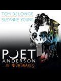 Poet Anderson ...of Nightmares Lib/E