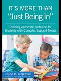 It's More Than just Being In: : Creating Authentic Inclusion for Students with Complex Support Needs