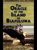 The Oracle of the Island of Biafuluwa