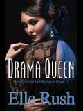 Drama Queen: Hollywood to Olympus Book 2