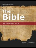 The Bible: An Introduction, Third Edition