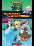 Pok?mon: La S?rie Xyz: Team Rocket ? La Rescousse