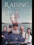 Raising the Oblivity