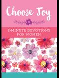 Choose Joy: 3-Minute Devotions for Women