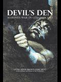 Devil's Den: Marines War in Lebanon 1983
