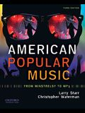 American Popular Music: From Minstrelsy to MP3 [With CD (Audio)]