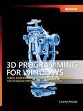 3D Programming for Windows: Three-Dimensional Graphics Programming for the Windows Presentation Foundation