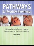 Pathways to Positive Parenting