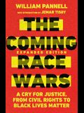 The Coming Race Wars: A Cry for Justice, from Civil Rights to Black Lives Matter