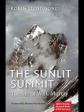 The Sunlit Summit: The Life of W.H. Murray