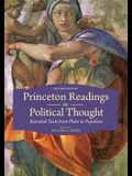 Princeton Readings in Political Thought: Essential Texts from Plato to Populism - Second Edition