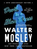 Devil in a Blue Dress (30th Anniversary Edition), 1: An Easy Rawlins Novel