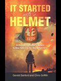 It Started with a Helmet: A Retired Firefighter's Return to New York City the Day Before 9/11