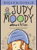 Judy Moody Adivina El Futuro / Judy Moody Predicts the Future