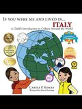 If You Were Me and Lived in... Italy: A Child's Introduction to Cultures Around the World