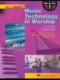 All about Music Technology in Worship: How to Set Up and Plan a Musical Performance