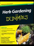 Herb Gardening For Dummies 2e