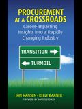Procurement at a Crossroads: Career-Impacting Insights Into Rapidly Changing Industry