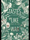 Tastes Like War: A Memoir