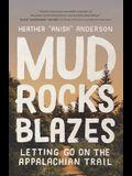 Mud, Rocks, Blazes: Letting Go on the Appalachian Trail