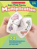 Fun-Flap Facts: Multiplication: 22 Motivating Manipulatives That Help Kids Learn the Times Table