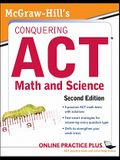 McGraw-Hill's Conquering the ACT Math and Science