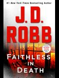 Faithless in Death: An Eve Dallas Novel (in Death, Book 52)