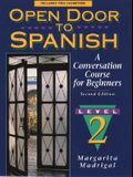 Open Door to Spanish: A Conversation Course for Beginners, Book 2