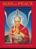 Man of Peace: The Illustrated Life Story of the Dalai Lama of Tibet