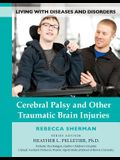 Cerebral Palsy and Other Traumatic Brain Injuries