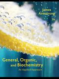Student Solutions Manual for Armstrong's General, Organic, and Biochemistry: An Applied Approach, 2nd