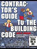 Contractor's Guide to the Building Code: Based on the 2006 IBC & IRC [With CDROM]