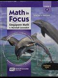 Math in Focus: Singapore Math: Teacher Edition, Volume a Grade 8 2013