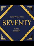 Happy 70th Birthday Guest Book (Hardcover): Happy 70th Birthday Guest book, party and birthday celebrations decor, memory book, scrapbook, 70th birthd