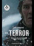 Terror, El
