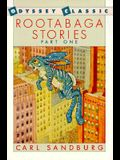Rootabaga Stories, Part One