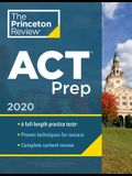 Princeton Review ACT Prep, 2020: 6 Practice Tests + Content Review + Strategies