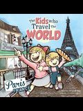 The Kids Who Travel the World: Paris