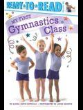 My First Gymnastics Class: Ready-To-Read Pre-Level 1