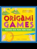 Origami Games: Hands-On Fun for Kids!: Origami Book with 22 Games, 21 Foldable Pieces: Great for Kids and Parents