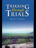 Trekking Through Trials