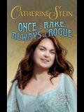 Once a Rake, Always a Rogue