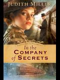 In the Company of Secrets