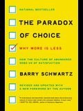 The Paradox of Choice: Why More Is Less